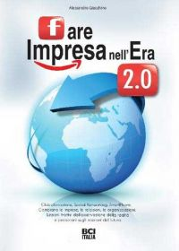 Fare Impresa dell'Era 2.0